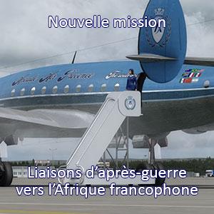 Liaisons vers l'Afrique francophone